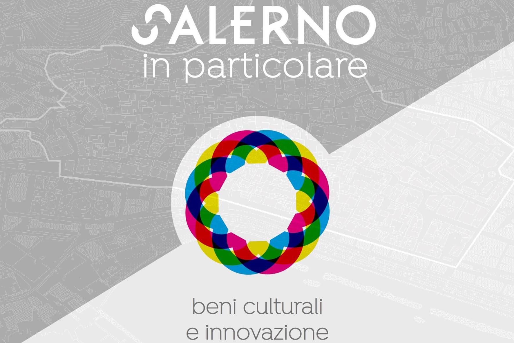 Salerno in particolare – Beni culturali e innovazione
