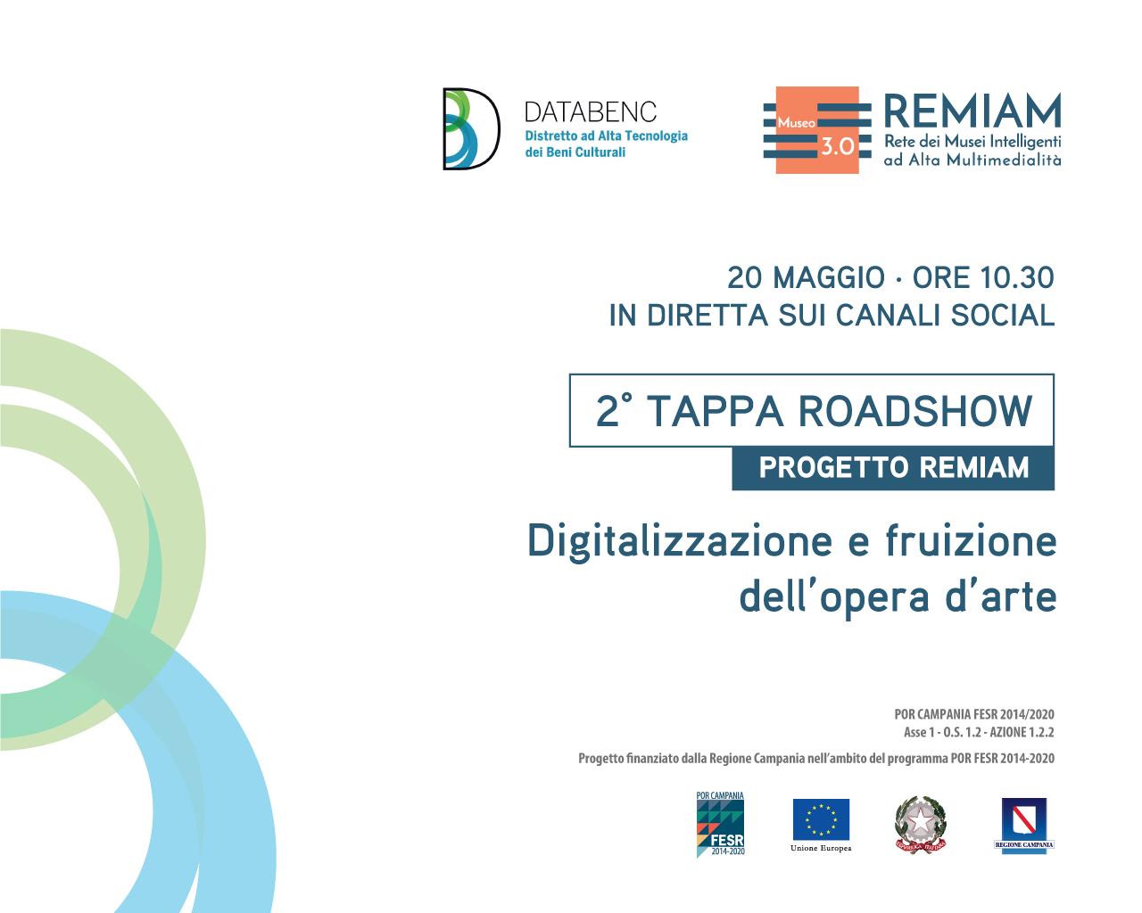 """""""Digitalizzazione e fruizione dell'opera d'arte"""", domani 20 maggio seconda tappa del roadshow del progetto REMIAM"""