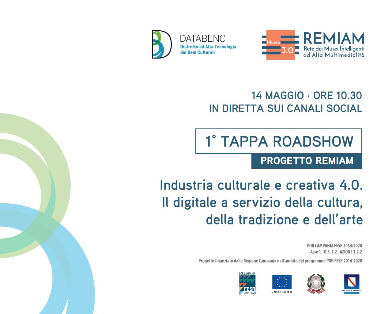 """""""Industria culturale e creativa 4.0"""", venerdì 14 maggio prima tappa del roadshow digitale del progetto """"REMIAM"""""""
