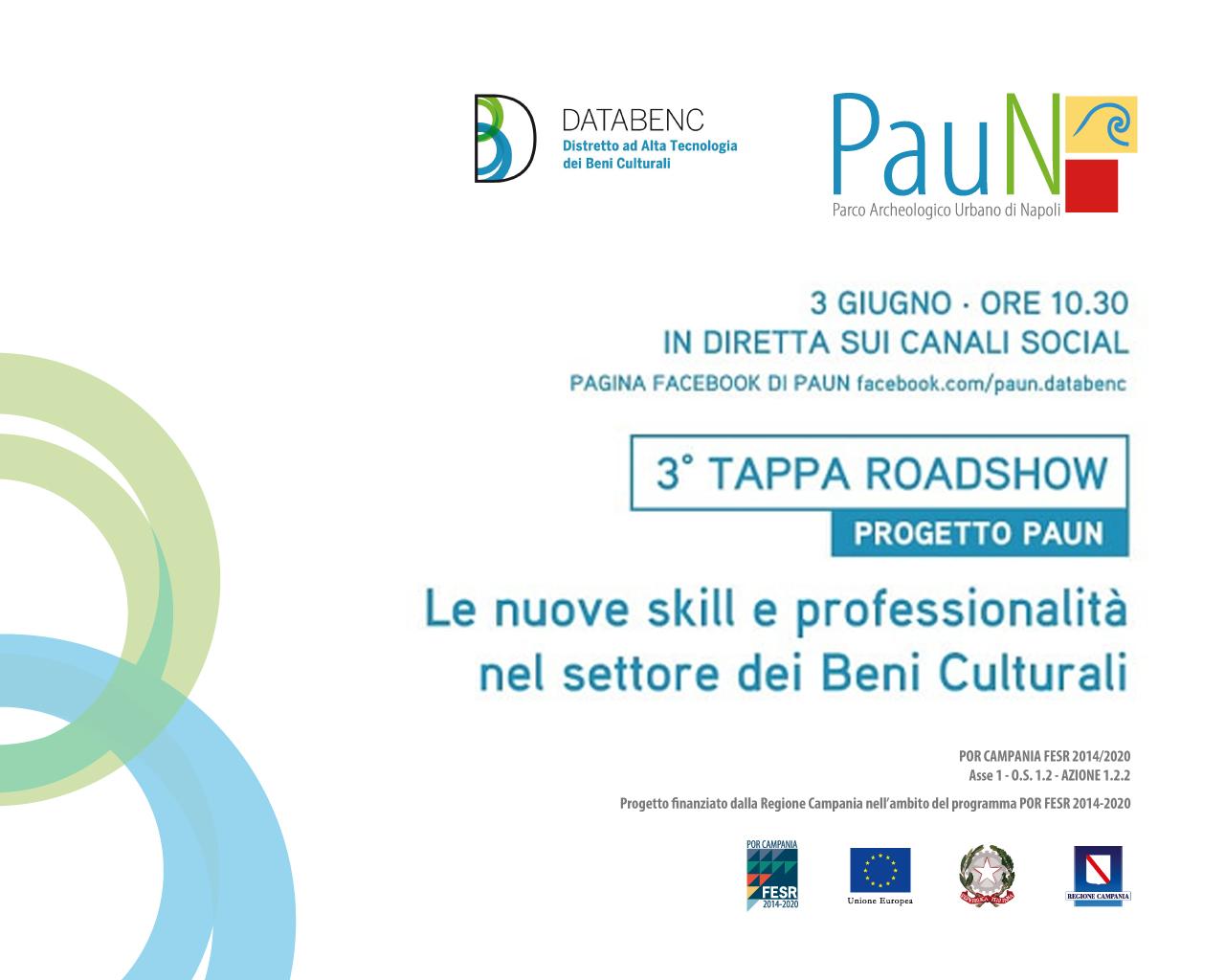 Le nuove skill e professionalità nel settore dei beni culturali. Giovedì 3 giugno terza tappa del roadshow del progetto PAUN
